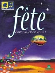 <b>1999 - Fête comme chez vous</b>